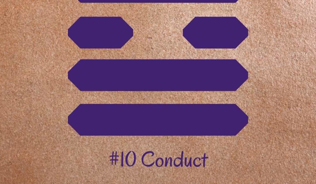 Guidance from the I Ching: #10 – Conduct