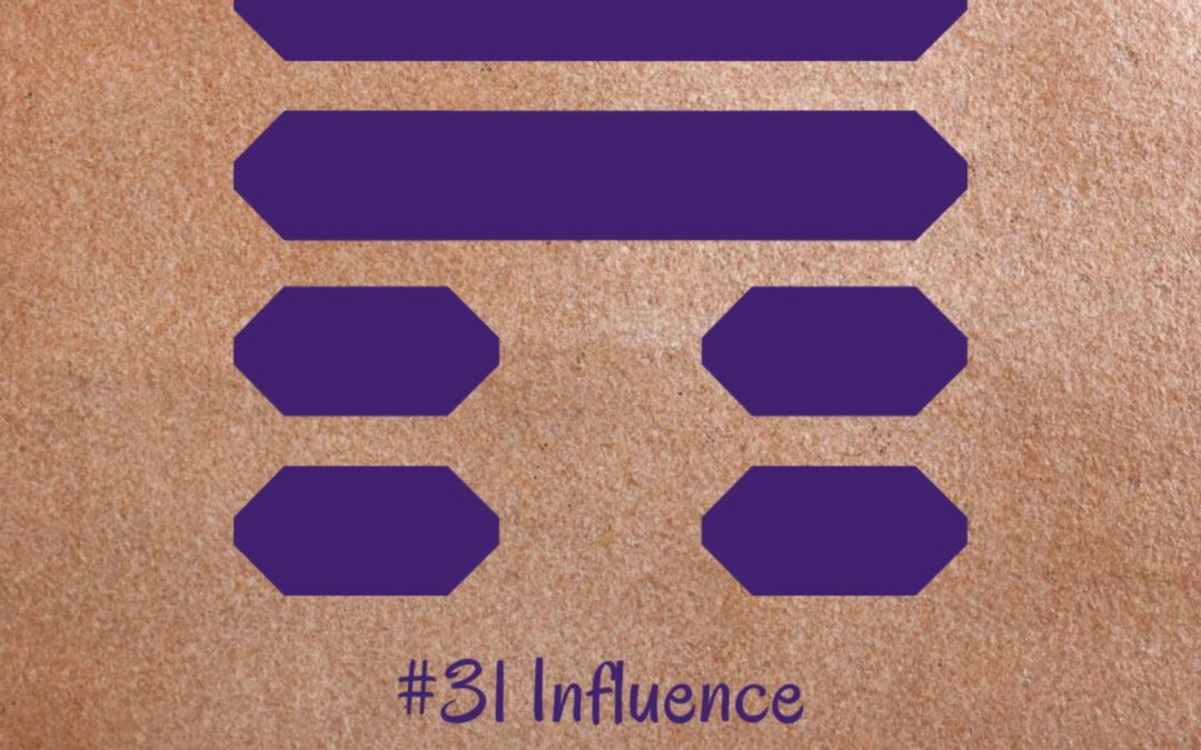 Guidance from the I Ching: 31 – Influence